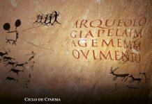 Ciclo de cinema 'Arqueologia pela Imagem em Movimento'