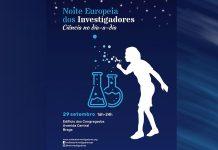 Noite Europeia dos Investigadores em Braga