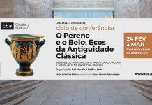 Conferências CCB 'O Perene e o Belo: Ecos da Antiguidade Clássica'