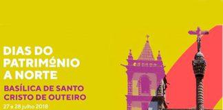 'Dias do Património a Norte' viaja até à Basílica de Santo Cristo de Outeiro