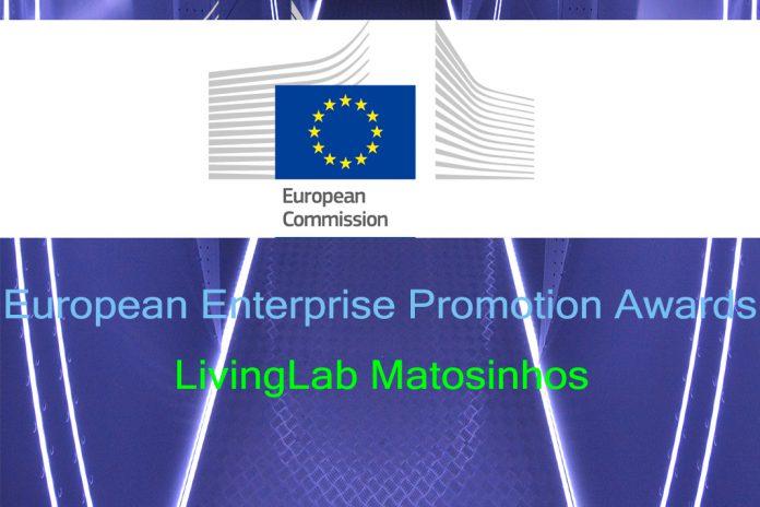 LivingLab Matosinhos na fase final dos European Enterprise Promotion Awards