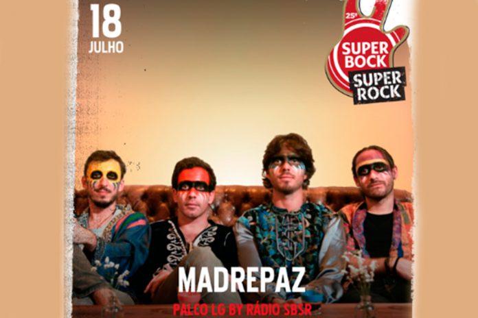 Os Madrepaz no Super Bock Super Rock a 18 de julho