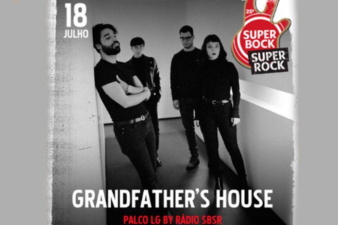 Grandfather's House no Super Bock Super Rock a 18 de julho