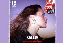 Sallim no Super Bock Super Rock a 18 de julho