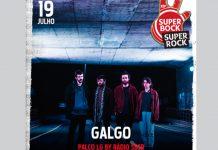 Galgo no Super Bock Super Rock a 19 de julho