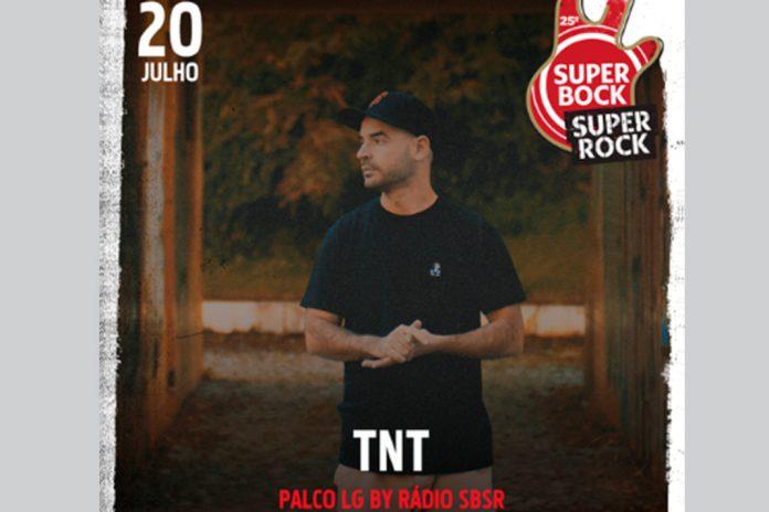Rapper TNT no Super Bock Super Rock a 20 de julho