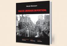 """""""Gérald Bloncourt – Dias de Liberdade em Portugal"""" é apresentado em Paris"""