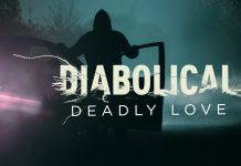 Diabolical: deadly love - quando o amor e a morte andam de mãos dadas