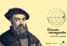 """Projeto """"Circum-navegando… do local ao global"""" com exposições pelo norte dentro"""