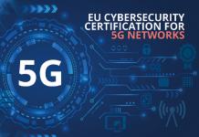 Certificação da cibersegurança das redes 5G europeias